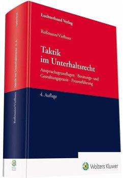 Taktik im Unterhaltsrecht - Roßmann, Franz-Thomas; Viefhues, Wolfram