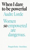 When I Dare to Be Powerful (eBook, ePUB)