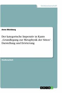 Der kategorische Imperativ in Kants