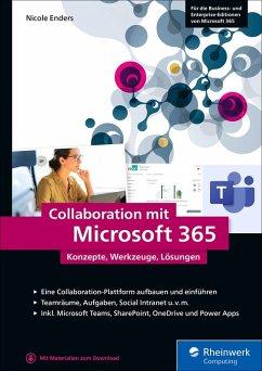 Collaboration mit Microsoft 365 (eBook, ePUB) - Enders, Nicole