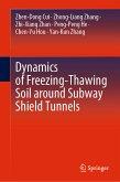 Dynamics of Freezing-Thawing Soil around Subway Shield Tunnels (eBook, PDF)