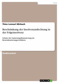 Beschränkung der Insolvenzanfechtung in der Folgeinsolvenz (eBook, PDF)