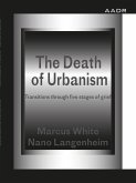 The Death of Urbanism (eBook, PDF)
