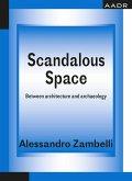 Scandalous Space (eBook, PDF)
