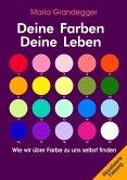 Deine Farben - Deine Leben (eBook, ePUB)
