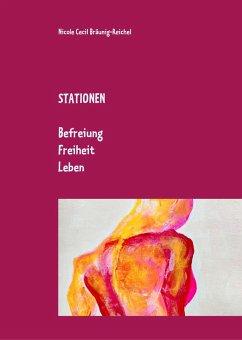 Stationen (eBook, ePUB) - Bräunig-Reichel, Nicole Cecil