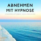 Abnehmen mit Hypnose (MP3-Download)