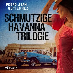 Schmutzige Havanna Trilogie (MP3-Download) - Gutiérrez, Pedro Juan