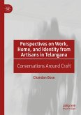 Perspectives on Work, Home, and Identity From Artisans in Telangana