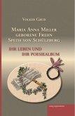 Maria Anna Miller geborene Freiin Speth von Schülzburg