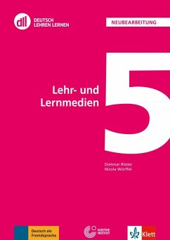 DLL 05: Lehr- und Lernmedien - Rösler, Dietmar;Würffel, Nicola