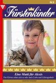 Fürstenkinder 9 - Adelsroman (eBook, ePUB)