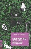 Disfigured (eBook, ePUB)