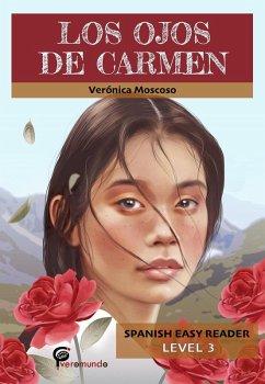 Los ojos de Carmen (Spanish Easy Reader)