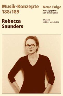MUSIK-KONZEPTE 188 / 189: Rebecca Saunders (eBook, ePUB)