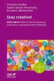 Stay creative! (eBook, PDF)