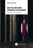 Die Filme der Jessica Hausner (eBook, PDF)