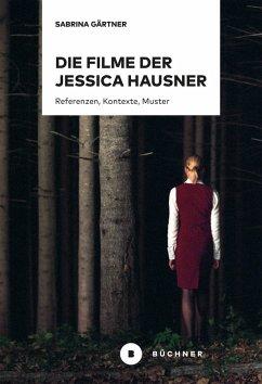 Die Filme der Jessica Hausner (eBook, PDF) - Gärtner, Sabrina