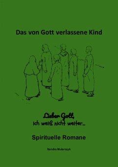 Lieber Gott, bitte hilf mir (eBook, ePUB) - Mularczyk, Sandra