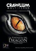 La fortaleza del dragón (eBook, ePUB)
