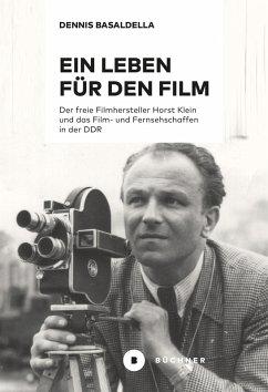 Ein Leben für den Film (eBook, PDF) - Basaldella, Dennis