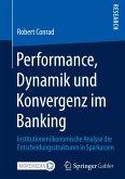 Performance, Dynamik und Konvergenz im Banking