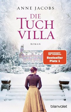 Die Tuchvilla / Tuchvilla Bd.1 - Jacobs, Anne