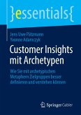 Customer Insights mit Archetypen