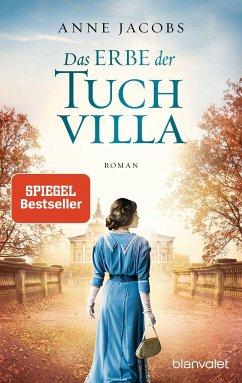 Das Erbe der Tuchvilla / Tuchvilla Bd.3 - Jacobs, Anne