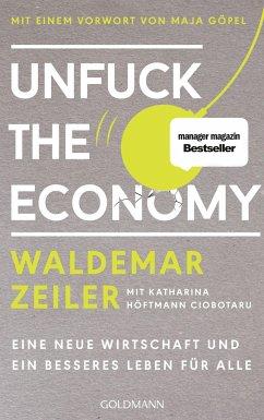 Unfuck the Economy - Zeiler, Waldemar