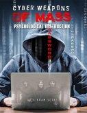 Cyber Weapons of Mass Psychological Destruction (eBook, ePUB)