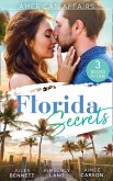American Affairs: Florida Secrets: Her Innocence, His Conquest / The Million-Dollar Question / Dare She Kiss & Tell? (eBook, ePUB)