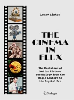The Cinema in Flux: The Evolution of Motion Picture Technology from the Magic Lantern to the Digital Era