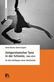 Zeitgenössischer Tanz in der Schweiz (1960-2010)