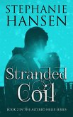 Stranded Coil (Altered Helix, #2) (eBook, ePUB)