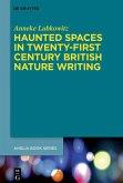 Haunted Spaces in Twenty-First Century British Nature Writing (eBook, ePUB)