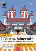 Let´s Play: Bauen in Minecraft. Unter Wasser, auf dem Land und in der Luft (eBook, PDF)