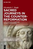 Sacred Journeys in the Counter-Reformation (eBook, ePUB)