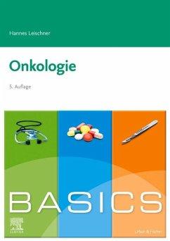 BASICS Onkologie - Leischner, Hannes