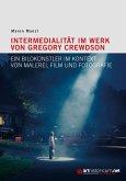 Intermedialität im Werk von Gregory Crewdson
