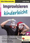 Improvisieren kinderleicht (eBook, PDF)