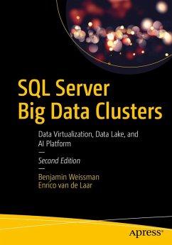 SQL Server Big Data Clusters (eBook, PDF) - Weissman, Benjamin; de Laar, Enrico van