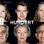 Hundert: Die Schönheit jeden Lebensalters (Mängelexemplar)