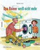 Opa Rainer weiß nicht mehr (Mängelexemplar)