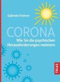 Corona - Wie Sie die psychischen Herausforderungen meistern (eBook, ePUB)