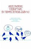 Voces diversas y disruptivas en tiempos de Revolución 4.0 (eBook, ePUB)