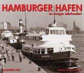 Hamburger Hafen im vorigen Jahrhundert 2021