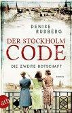 Der Stockholm-Code - Die zweite Botschaft / Stockholmer Geheimnisse Bd.2