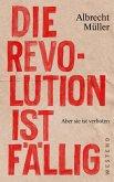 Die Revolution ist fällig (eBook, ePUB)