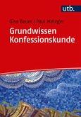 Grundwissen Konfessionskunde (eBook, ePUB)